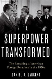 """""""A Superpower Transformed"""" by Daniel Sargent"""