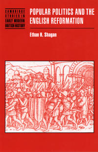"""Popular Politics and the English Reformation"" by Ethan Shagan"