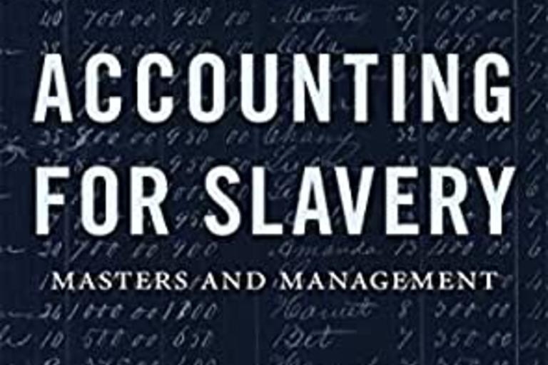 Book cover: Accounting for Slavery, Rosenthal