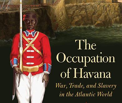 """The Occupation of Havana"" by Elena Schneider"