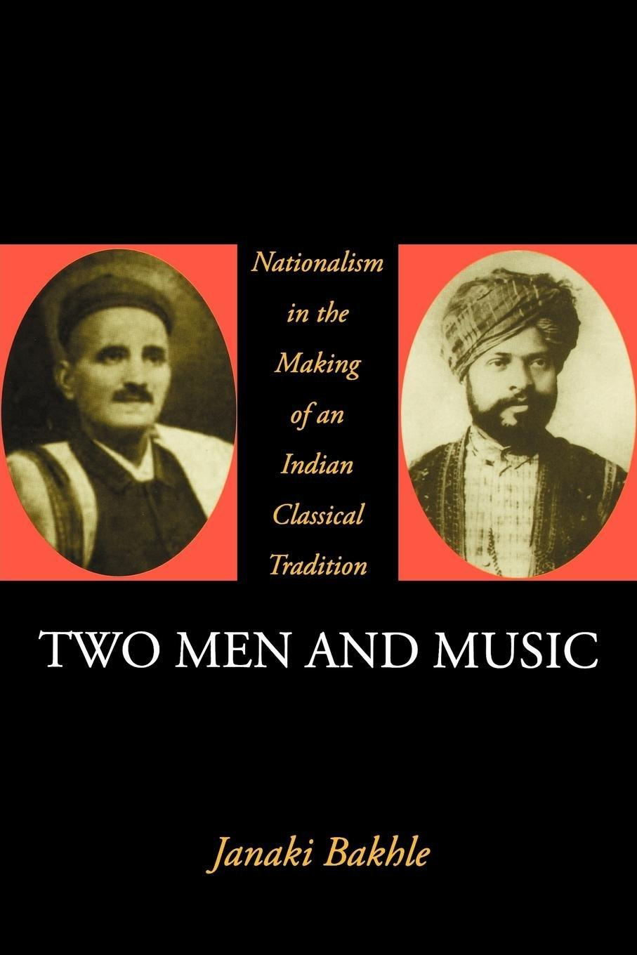 Nationalism in the Making of an Indian Classical Tradition