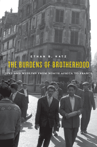 """The Burdens of Brotherhood"" by Ethan B. Katz"