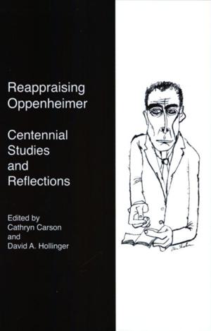 """""""Reappraising Oppenheimer"""""""