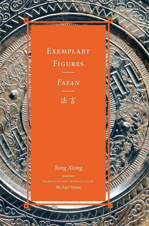"""Exemplary Figures,"" translated by Michael Nylan"