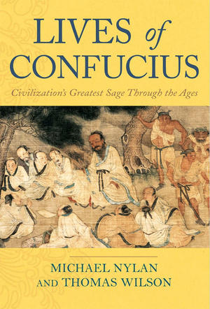"""""""Lives of Confucius,"""" co-written by Michael Nylan"""
